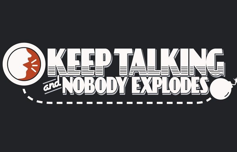 Keep talking and nobody explodes : ça va péter chérie !