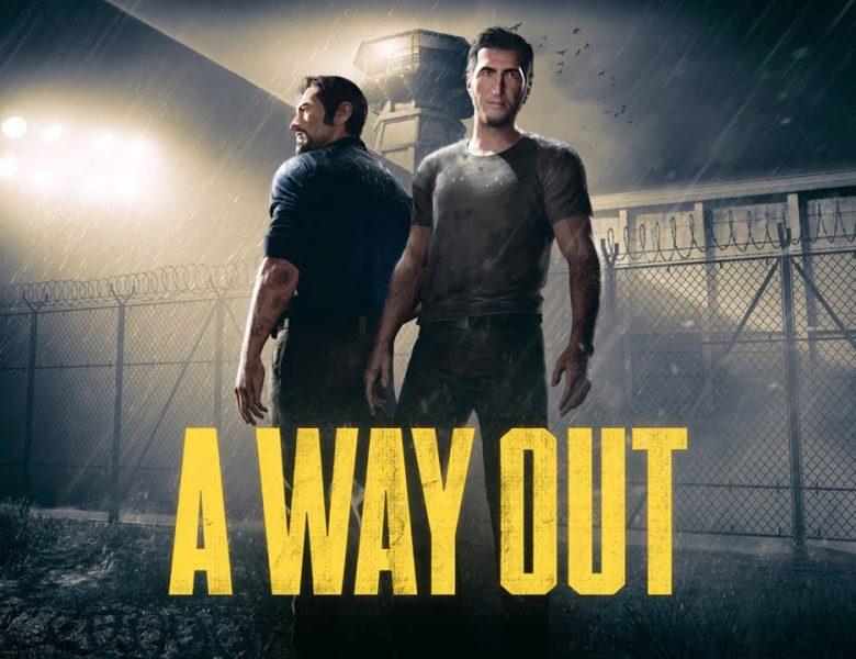 A Way Out : L'échappée belle